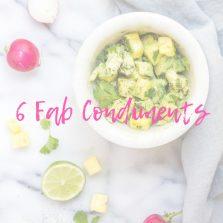 6 fab condiments.