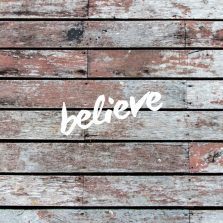 The BELIEVE mantra.