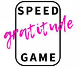 Speed Gratitude Game