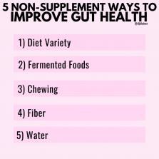 5 Non-Supplement Ways To Improve Gut Health