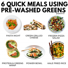 6 Quick Meals Using Pre-WashedGreens